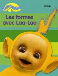 Andrew Davenport - Les formes avec Laa-Laa.