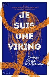 Andrew David MacDonald - Je suis une viking.