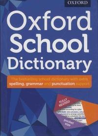 Andrew Delahunty - Oxford School Dictionary.