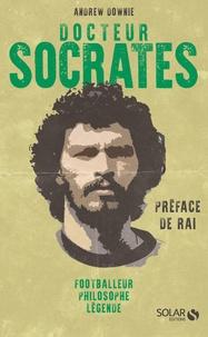 Docteur Socrates - Footballeur, philosophe, légende.pdf