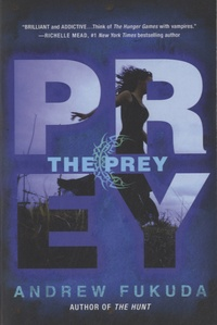 Andrew Fukuda - The Prey.