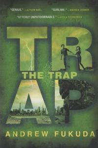 Andrew Fukuda - The Trap.