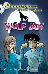 Andrew Fusek Peters - Wolf Boy.