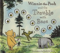 Andrew Grey - Winnie-the-Pooh and the Trouble with Bees.