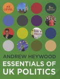Andrew Heywood - Essentials of UK Politics.