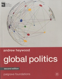 Andrew Heywood - Global Politics.
