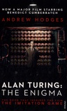 Andrew Hodges - Alan Turing, The Enigma - The Book That Inspired the Film, the Imitation Game.