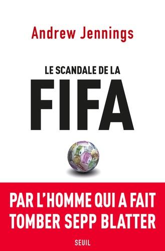 Le scandale de la FIFA