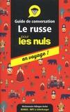 Andrew Kaufman et Serafima Gettys - Le russe pour les nuls en voyage ! - Guide de conversation.