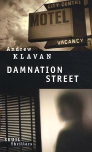 Andrew Klavan - Damnation street.
