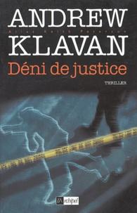 Andrew Klavan - Deni de justice.