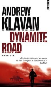 Andrew Klavan - Dynamite Road.