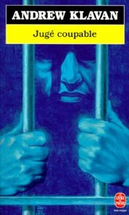 Andrew Klavan - Jugé coupable.