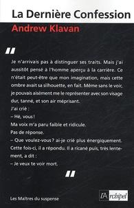 Andrew Klavan - La Dernière Confession.