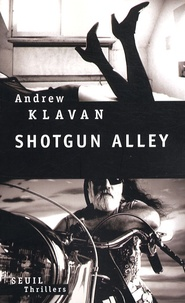 Andrew Klavan - Shotgun Alley.