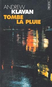 Andrew Klavan - Tombe la pluie.