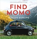 Andrew Knapp - Find Momo across Europe.