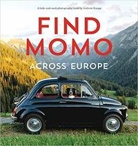 Andrew Knapp - Find Momo across Europe.