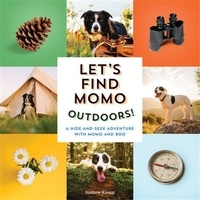 Andrew Knapp - Let's Find Momo Outdoors! /anglais.