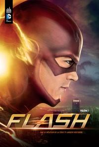 Andrew Kreisberg et Brooke Eikmeier - Flash Tome 1 : .