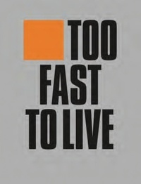Andrew Krivine - Too fast to live too young to die - Punk and Post-Punk Graphic Design.