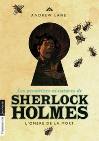 Andrew Lane - Les premières aventures de Sherlock Holmes Tome 1 : L'ombre de la mort.