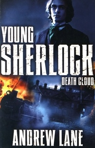 Andrew Lane - Young Sherlock Death Cloud.
