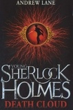 Andrew Lane - Young Sherlock Holmes - Death Cloud.