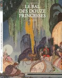 Andrew Lang et  Madame d'Aulnoy - Le bal des douze princesses & autres contes.