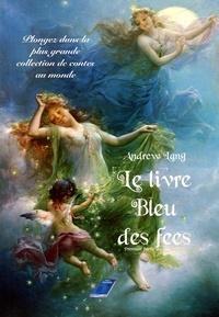 Andrew Lang - Le livre Bleu des fées - Première partie.