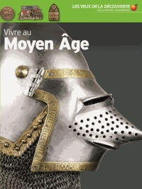 Andrew Langley - Vivre au Moyen Age.