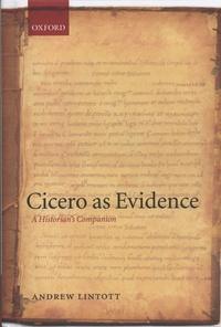 Cicero as Evidence- A Historian's Companion - Andrew Lintott |