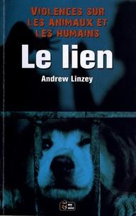 Andrew Linzey - Le lien - Violences sur les animaux et les humains.