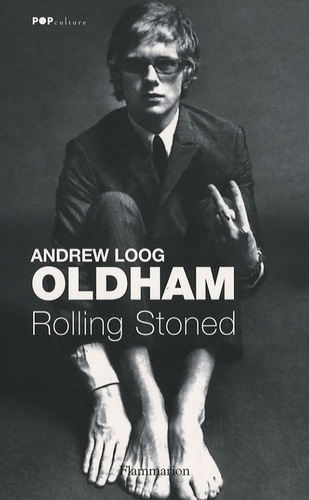 Andrew Loog Oldham - Rolling Stoned.