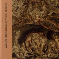 William Blake in Sussex - Visions of Albion.pdf