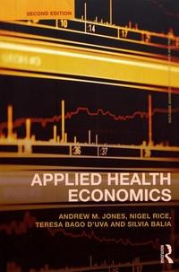 Andrew M. Jones et Nigel Rice - Applied Health Economics.