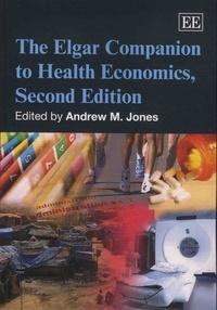 Andrew M. Jones - The Elgar Companion to Health Economics.