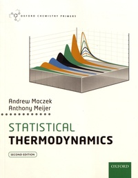 Andrew Maczek et Anthony Meijer - Statistical Thermodynamics.