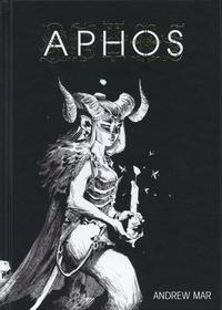Forums de téléchargement d'ebook Aphos par Andrew Mar (French Edition)