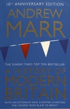 Andrew Marr - A History of Modern Britain.