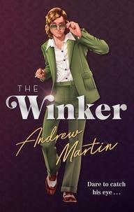 Andrew Martin - The Winker.