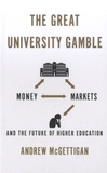 Andrew McGettigan - The Great University Gamble - And the Future of Higher Education.