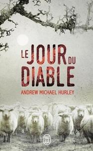Andrew Michael Hurley - Le Jour du Diable.