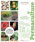 Andrew Mikolajski - Le guide marabout de la permaculture.