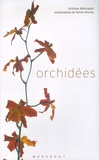Andrew Mikolajski - Orchidées.