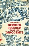 Andrew Miller et David Tuaillon - Dernier Requiem pour les Innocents.