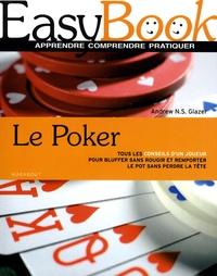 Andrew N-S Glazer - Le poker.