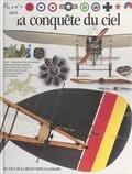 Andrew Nahum et Jean Olivier Héron - La conquête du ciel.