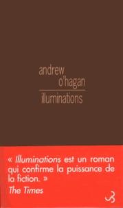Andrew O'Hagan - Illuminations.