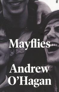 Andrew O'Hagan - Mayflies.